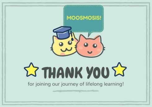 Moosmosis: Thank you for learning with us!